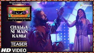 download lagu T-series Mixtape Punjabi: Challa / Ni Main Kamli Teaser gratis