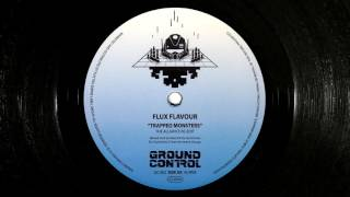 Flux Flavour - Trapped Monsters (The Alliance Re-Edit) trap bass music (Ground Control 002)]