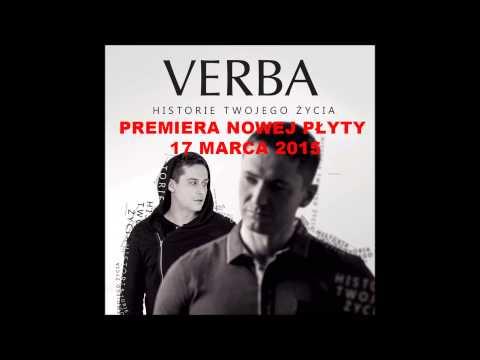 Verba - Nie patrz na innych - z nowej płyty HISTORIE TWOJEGO ŻYCIA 17 03 2015r