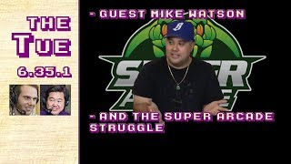 Download Lagu Tuesday 6.35.1: Guest Mike Watson and The Super Arcade Struggle (2017-10-10) Gratis STAFABAND