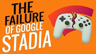 The Utter Failure of Google Stadia!