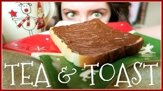 Food Porn! A Tea And Toast Montage | December Diary | Melanie Murphy