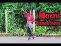 MORNI Dance Video Song | SUNANDA SHARMA | Ayesha Kazi | New Punjabi Songs