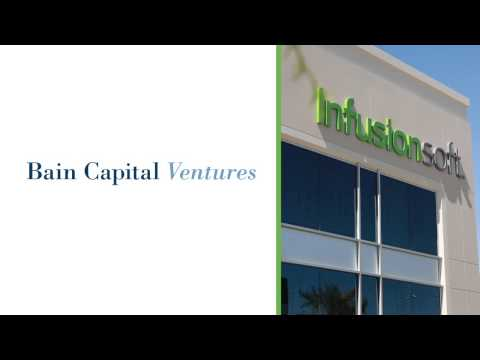 Infusionsoft Announces $55 Million Growth Financing Led by Bain Capital Ventures
