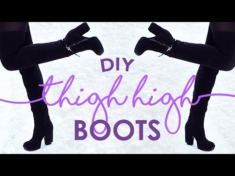 DIY THIGH HIGH BOOTS   THE SORRY GIRLS