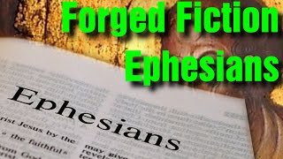 Video: Forged Fiction: Ephesians