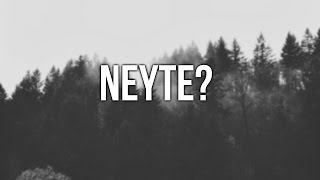 Neyte - New project?
