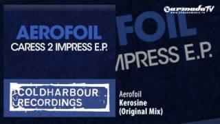 Aerofoil - Kerosine Original Mix
