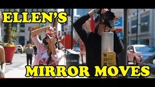 Ellen's Mirror Moves!