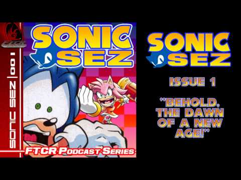 Sonic Sez: Issue 1