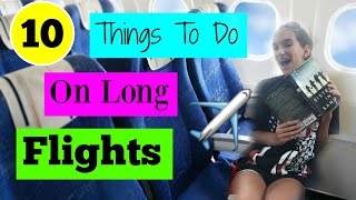 download lagu 10 Things To Do On Long Flights gratis
