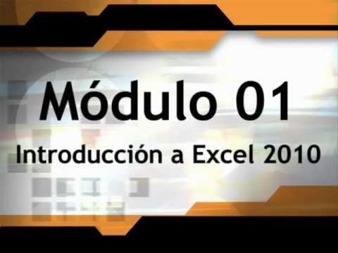 Curso Gratuito de Microsoft Excel 2010 Nivel Básico - Módulo 01 - Parte 01.