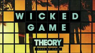 Wicked Game - Theory Of A Deadman