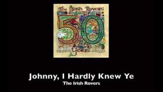 The Irish Rovers, Johnny I Hardly Knew Ye - w/ lyrics