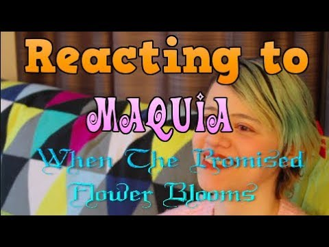 Anime React   Maquia: When The Promised Flower Blooms