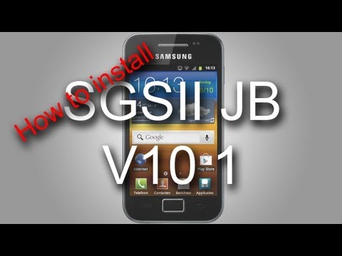 How to install Galaxy S2 JellyBean V10 on Samsung Galaxy Ace