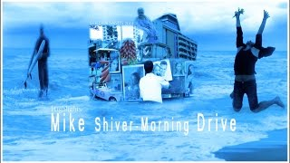 Mike Shiver Morning Drive Varna