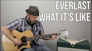 Download Lagu Everlast - What It's Like - Guitar Lesson, Easy Acoustic Songs For Guitar Gratis STAFABAND