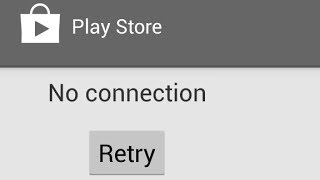 Google Play Store No Connection Error FIX