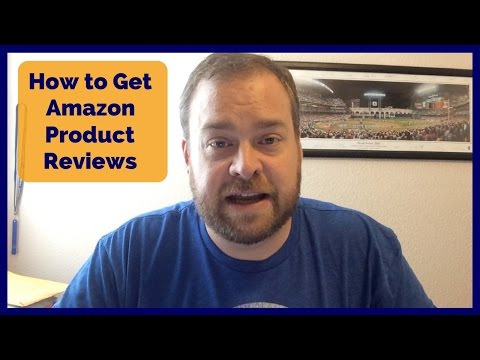How to Get Amazon Product Reviews the RIGHT Way