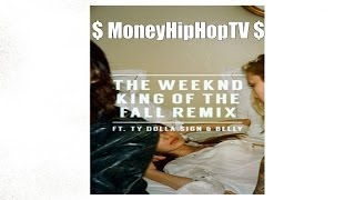 "The Weeknd Video - ""The Weeknd - King of the Fall (Remix)""  ft. Ty Dolla $ign & Belly."