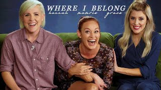 hannah & grace & mamrie | where i belong