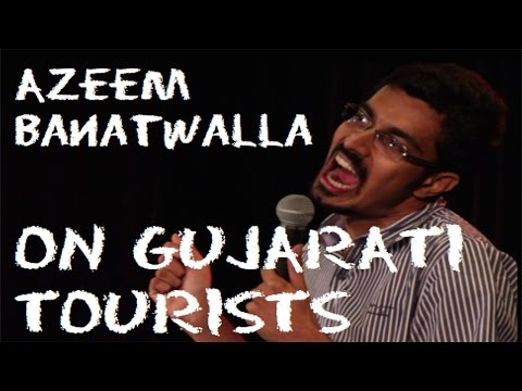Azeem Banatwalla On Gujarati Tourists video