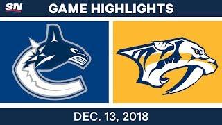 NHL Highlights  Canucks vs. Predators - Dec 13, 2018