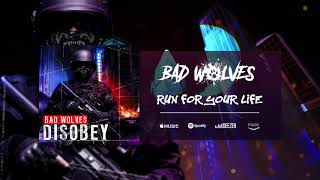 Download Lagu Bad Wolves - Run For Your Life (Official Audio) Gratis STAFABAND