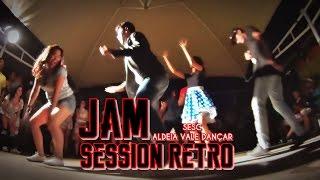 JAM SESSION RETRÔ - ALDEIA VALE DANÇAR