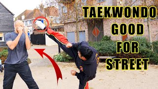 Taekwondo good for the street fight?