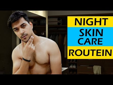 NIGHT SKIN CARE ROUTINE FOR INDIAN MEN (2018) ! HOW TO GET CLEAR FACE