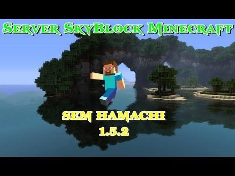 Servidor de Minecraft 1.5.2 SkyBlock [Pirata/Original]-(Sem Hamachi)