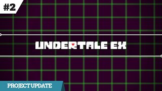 Undertale EX #2 - New powers