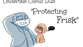 [UNDERTALE COMIC DUB] Protecting Frisk