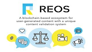 (End Campaign)Blockchain/Crypto riview: REOS | Decentralized Ecosystem for User-Generated Content