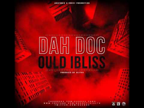 Dah DOC - Ould Ibliss (Prod. Alif55) Official Audio