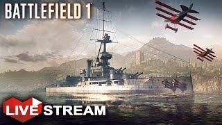 Battlefield 1: Biggest Battle Gameplay - Tanks, Planes & Ships | Livestream (60fps)