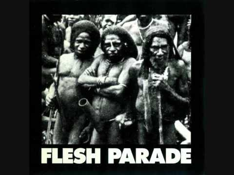 Flesh Parade - Bout Had It