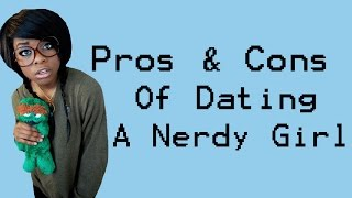 The Pros and Cons Of Dating A Nerdy Girl | Black Alchemist
