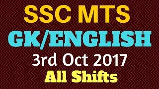 SSC MTS EXAM 2017 | ALL GK AND ENGLISH QUESTIONS | ASKED ON 3 OCT