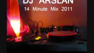 DJ ARSLAN - 14 Minute Mix 2011 (TURKISH)