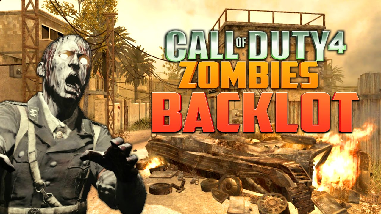 CALL OF DUTY 4 ZOMBIES BACKLOT Call Of Duty Zombies Mod