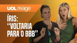 ANA PAULA RENAULT + ÍRIS STEFANELLI REAGEM AO BBB19 | UOL REAGE #10