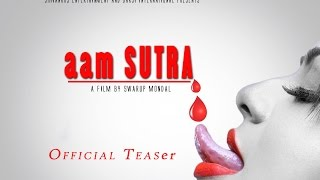 New Movie|| AAM Sutra ||Teaser ||First Look......