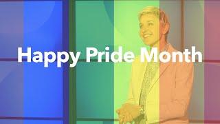Ellen Celebrates Pride Month