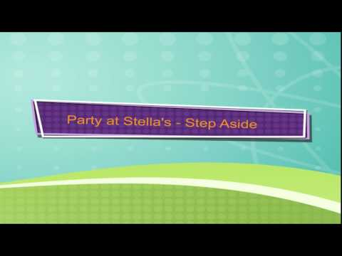 Party at Stella's - Step Aside