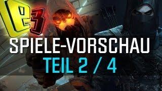 E3 2013 - Spiele-Vorschau - Teil 2 - Diese Spiele sind auf der Messe