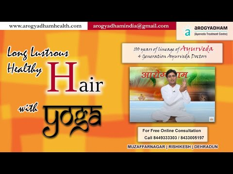 Arogyadham Ek Vardan - Yoga for Hair Fall Part 2