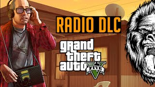 GTA 5 DLC - NEW Radio DLC for GTA V Online